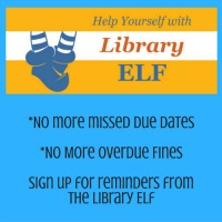 Click here to get free online notices by text or email using Library Elf