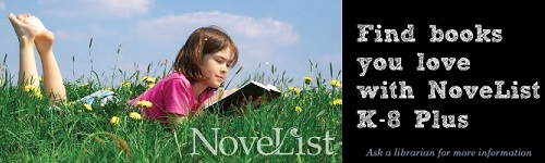 Find books you love with Novelist!