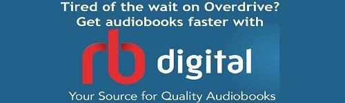 RBDigital - eAudio and eMagazines with no waiting.